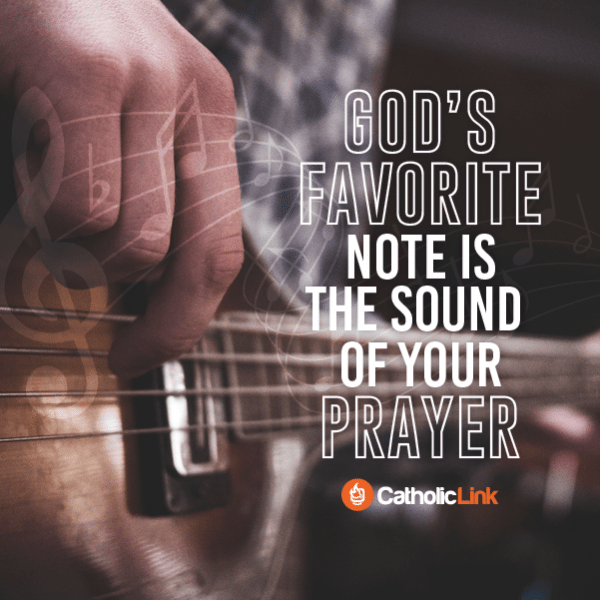 God Loves The Sound Of Your Prayers Quote