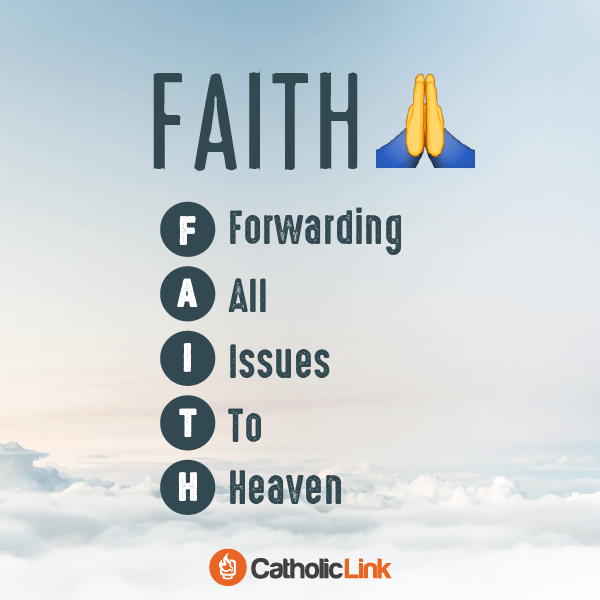 """Catholic Quote   What""""Faith"""" Really Means"""