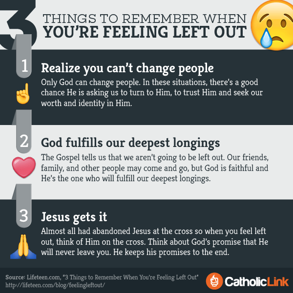 Infographic: 3 things to remember when you're feeling left out | Catholic-Link.org