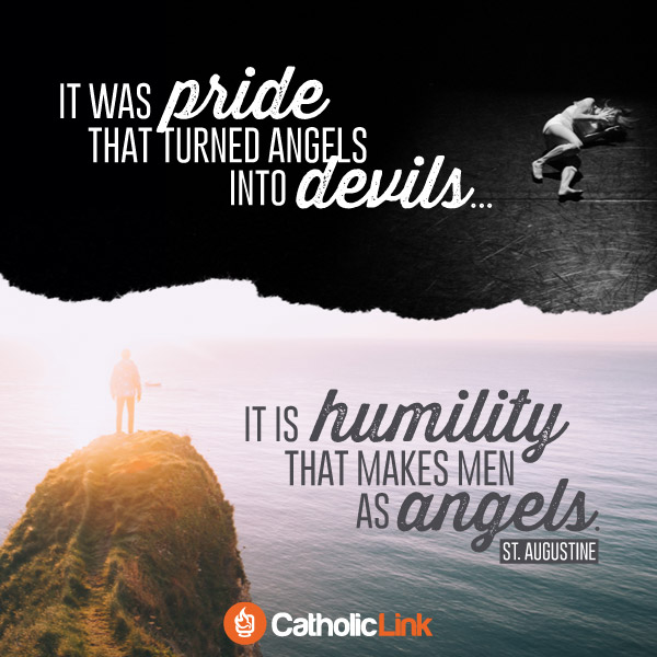 It Was Pride That Turned Angels Into Devils | St. Augustine