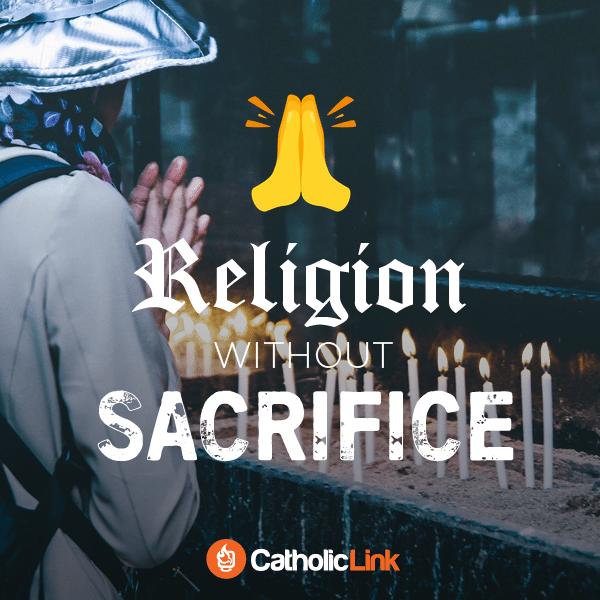 religion sacrifice catholic