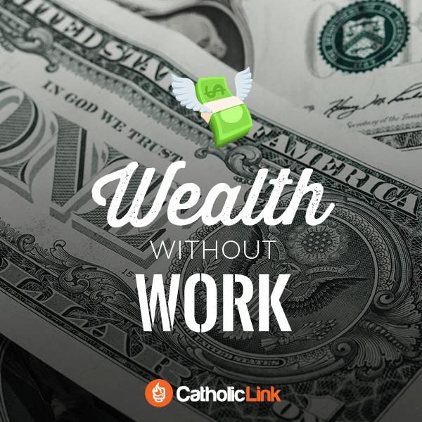 wealth catholic