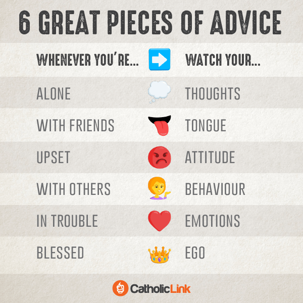 catholic Infographic: 6 great pieces of advice to live by