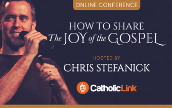 "Online Conference: Chris Stefanick Presents How to Share the Gospel and his New Book ""Joy to the World"""