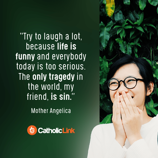 Try To Laugh A Lot | Wisdom From Mother Angelica