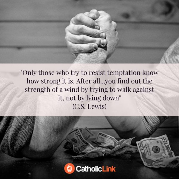 C.S. Lewis On Resisting Temptation