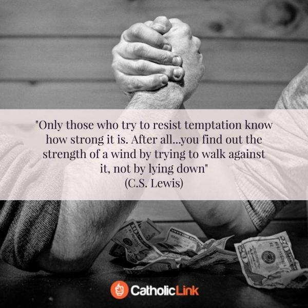 C.S. Lewis On Resisting Temptation