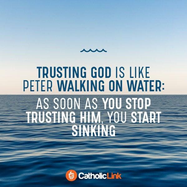 Trusting God Is Like Peter Walking On Water