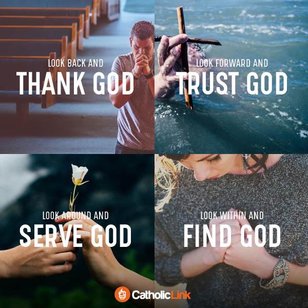 Look Back Thank God And Serve God Vocation