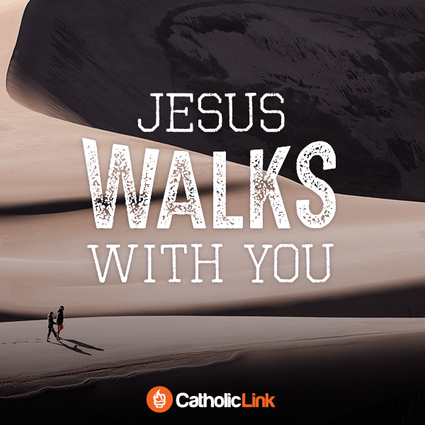Jesus Walks With You Catholic Quote