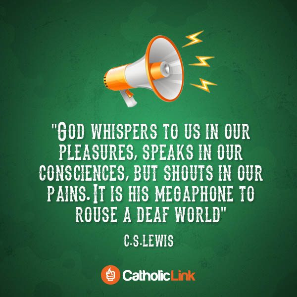 God Shouts To Us In Our Pains | C.S. Lewis Quote Catholic