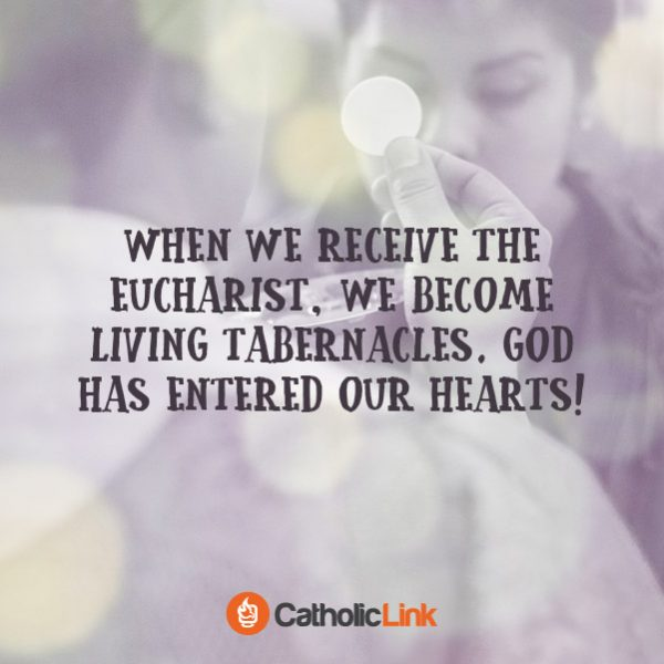 When we receive the Eucharist we become living tabernacles Catholic Quote