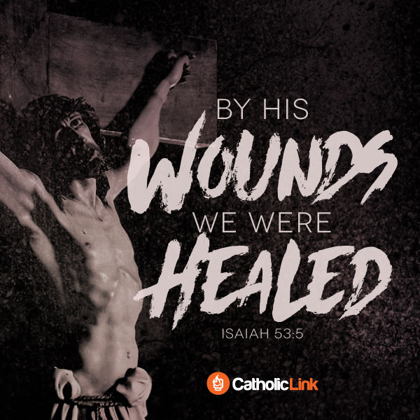 """By His Wounds We Were Healed"" 