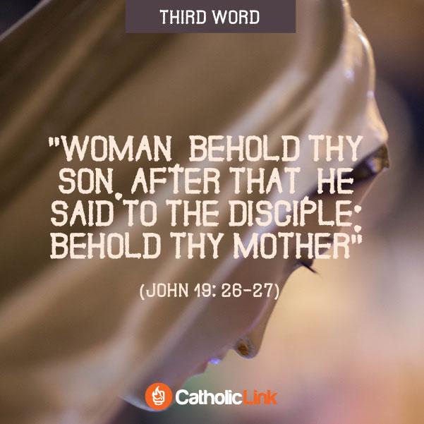 The 7 Last Words Of Jesus John 19:26-27
