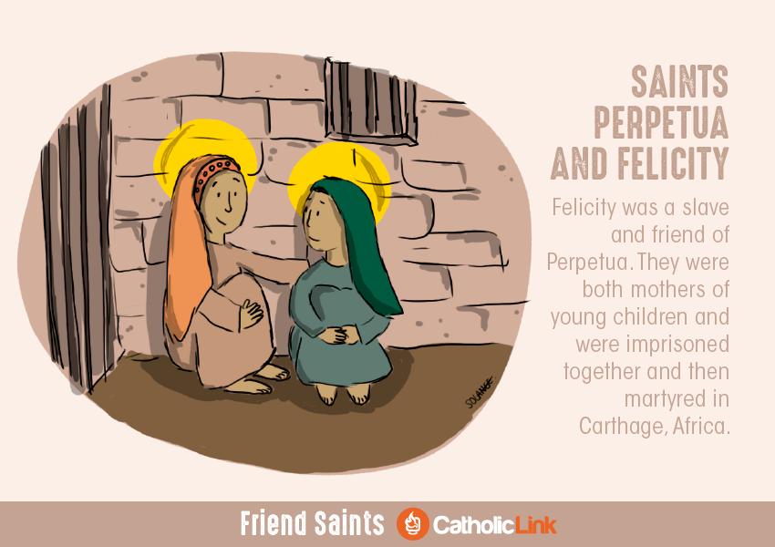 Saints Friends St. Perpetua and Felicity