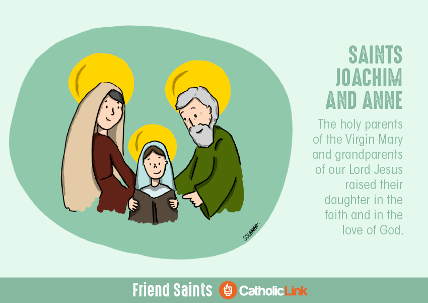 Saints Who were friends St. Joachim and St. Anne