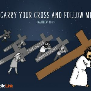 Carry Your Cross And Follow Me | Matthew 16:24 Bible Quote