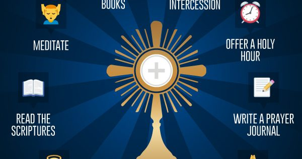 8 Ways To Pray During Adoration Catholic