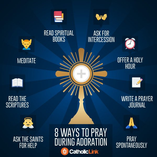 8 Ways To Pray During Adoration Catholic