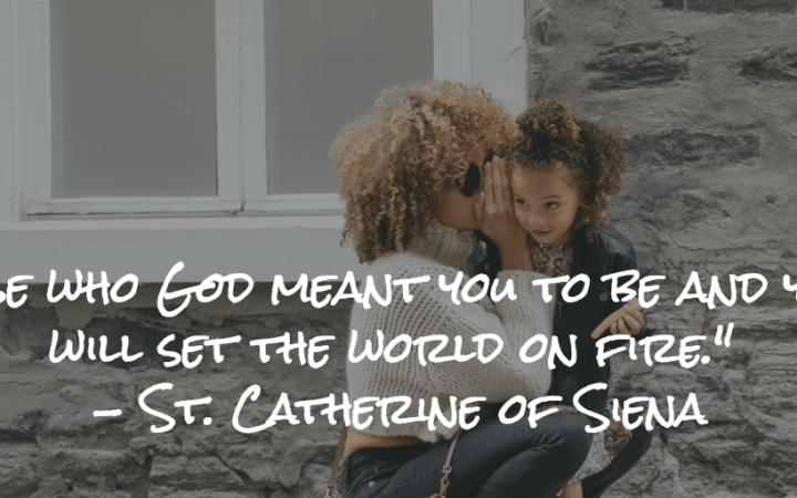 St. Catherine of Siena Quote Mother's Day Quote
