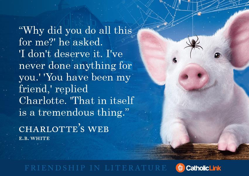 friendship E.B. White, Charlotte's Web