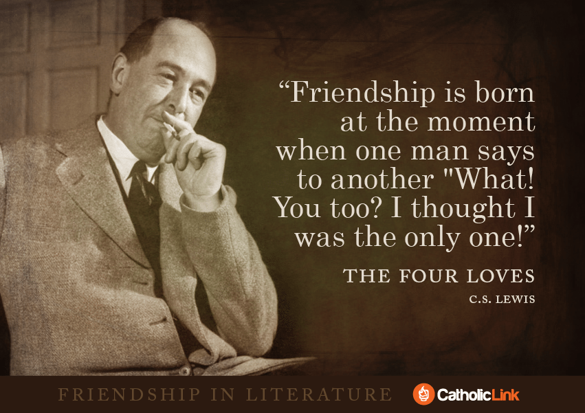 friendship C.S. Lewis
