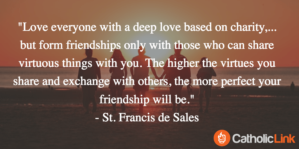 10 Quotes On Friendship From The Saints That You'll Want