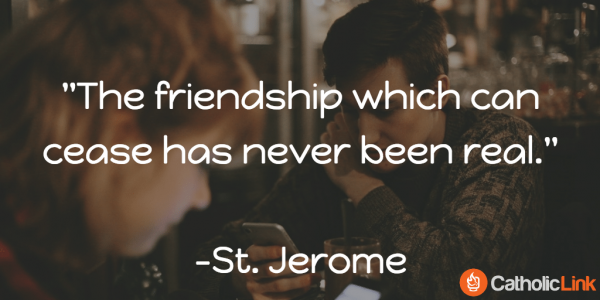 Saint Quotes, Quotes on Friendship from the Saints