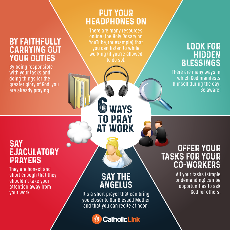 Quotes, infographics, memes and more resources for the New Evangelization. You can pray while at work! Here are 6 Ways To Pray At Work