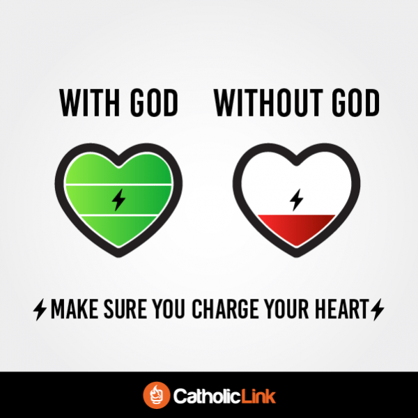 Make Sure You Charge Your Heart With God!
