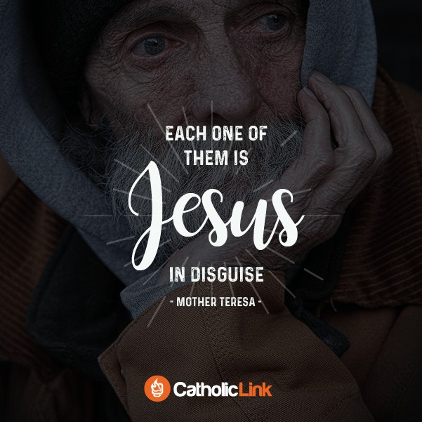 Jesus In Disguise | Saint Mother Teresa Quote