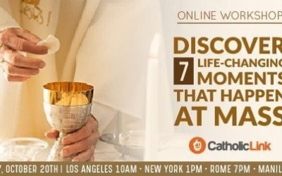 Online Workshop: Discover 7 Life Changing Moments that Happen at Mass
