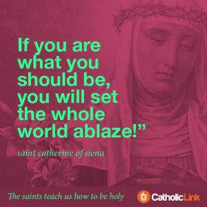 St. Catherine of Siena The Saints Teach Us How To Be Holy Quotes From the Saints