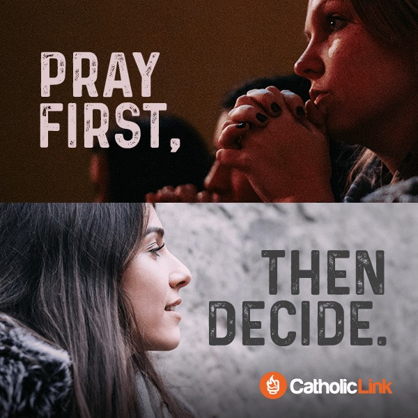 How To Make Decisions Pray First, Then Decide