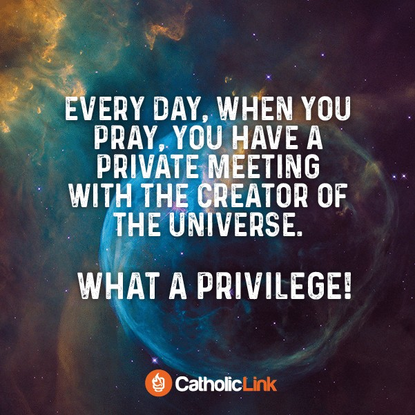 When You Pray, You Have A Private Meeting With The Creator of the Universe