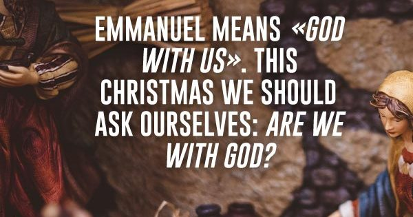 Meaning of Emmanuel - Are You With God?