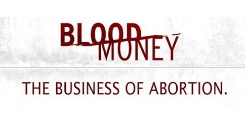 Blood Money Abortion