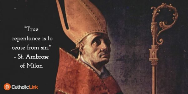 Doctors of the Church St. Ambrose Quote