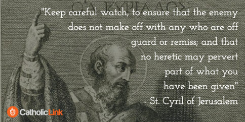 St. Cyril of Jerusalem Patristic Doctor of the Church