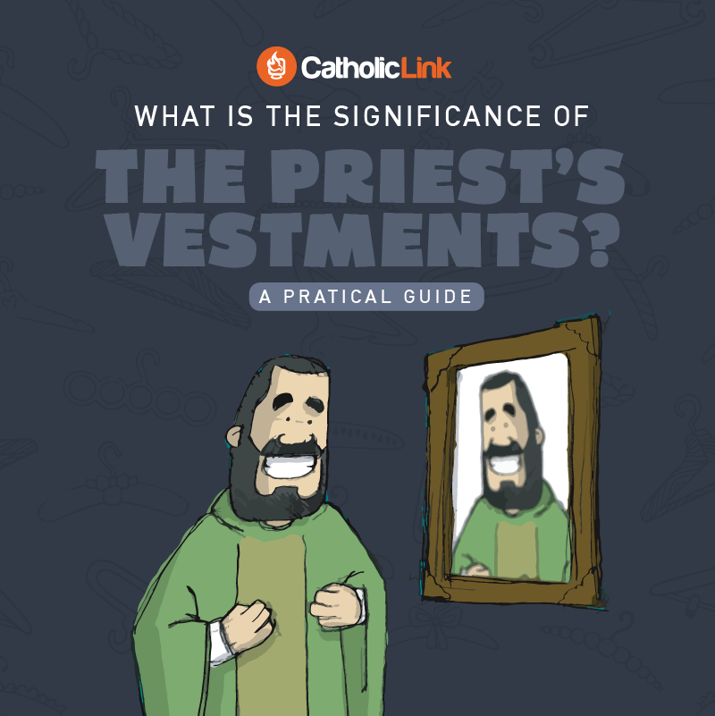 What Is The Significance Of The Priest's Vestments?
