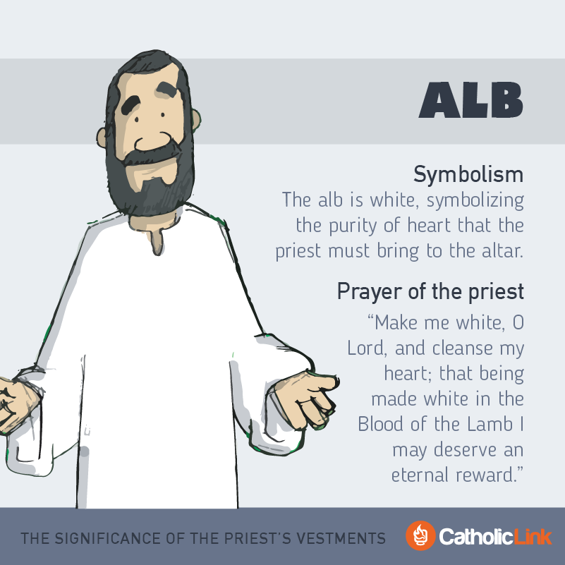 Alb  What Is The Significance Of The Priest's Vestments?