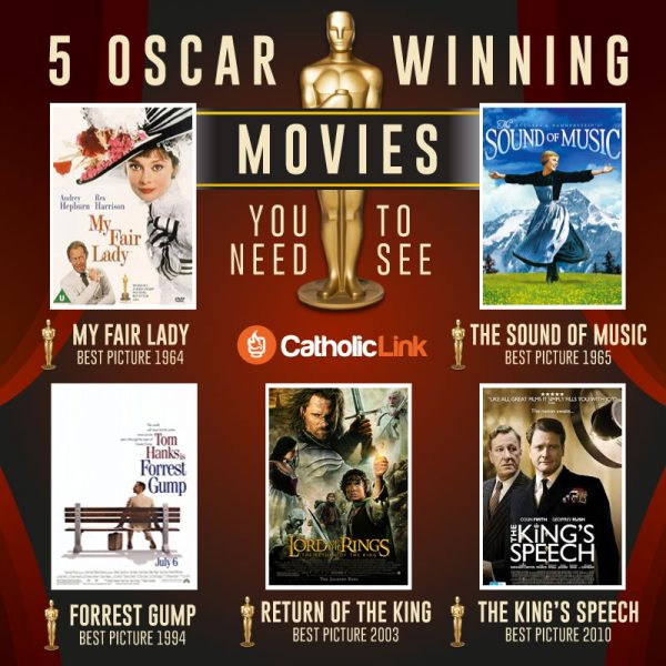 Infographic: 5 Oscar winning movies you need to see Catholic Reviews