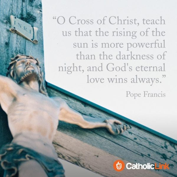 Pope Francis Quote Cross of Christ