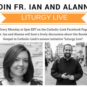 Liturgy Live Fr. Ian and Alanna