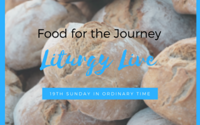 Food for the Journey | Liturgy Live 19th Sunday in Ordinary Time