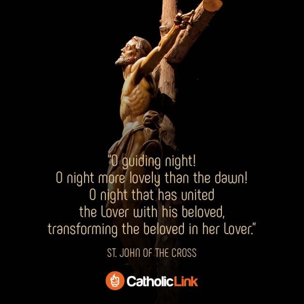Find Catholic Resources at Catholic-Link.org like this Dark night of the soul, a poem by St. John of the Cross