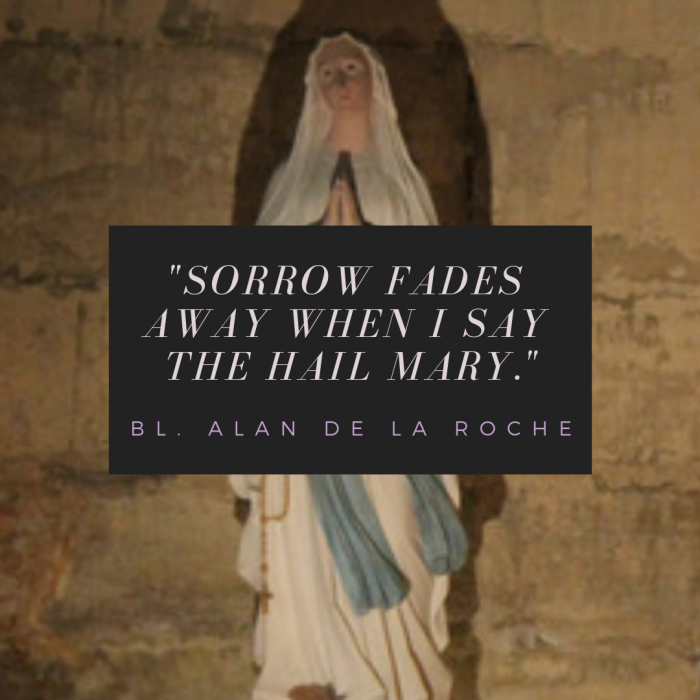 When Sorrow Pray Rosary Bl. Alan de la Roche