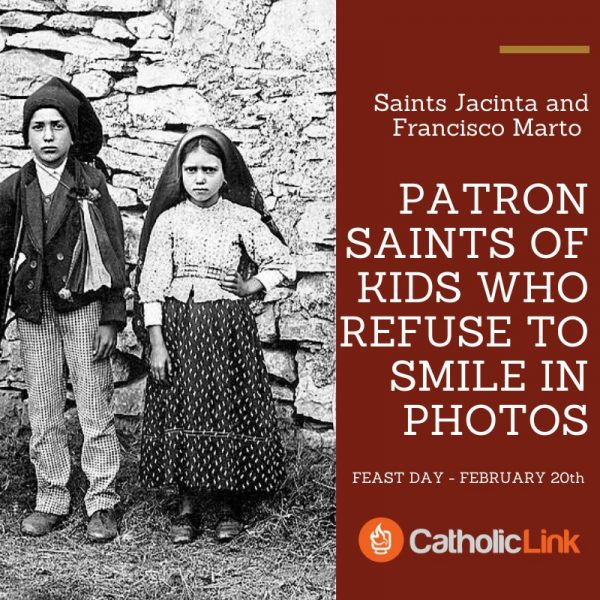 Patron Saints Of Kids Who Refuse To Smile In Photos Feast of Saints Jacinta And Francisco Marto | February 20