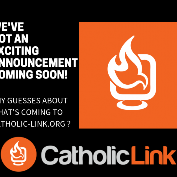 Catholic-Link's Biggest Announcement Ever! Don't Miss It