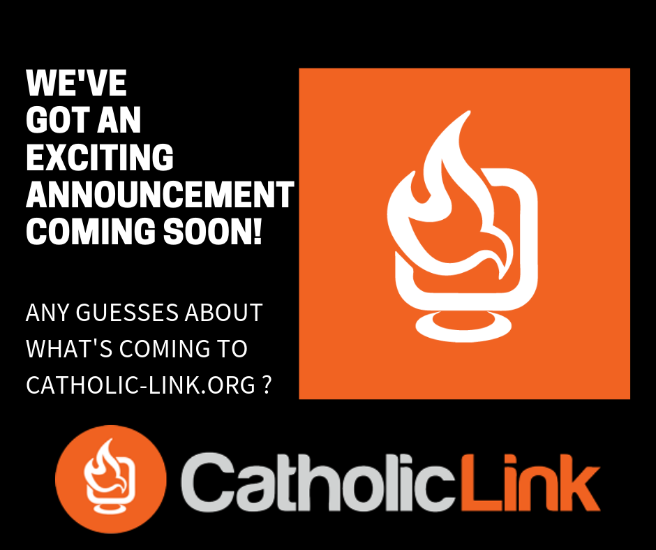 Catholic-Link Announcement Coming